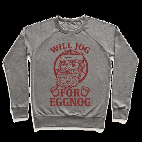 Will Jog For Eggnog Pullover