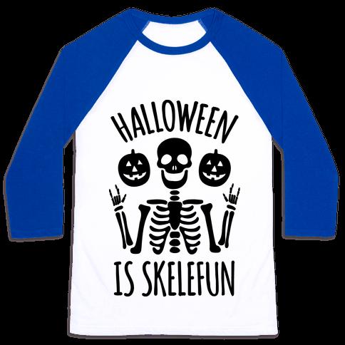 Halloween Is SkeleFUN Baseball Tee