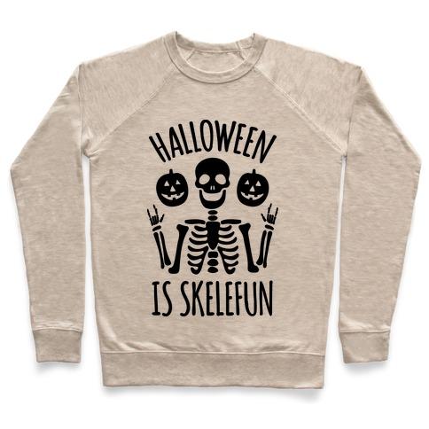 Halloween Is SkeleFUN Pullover