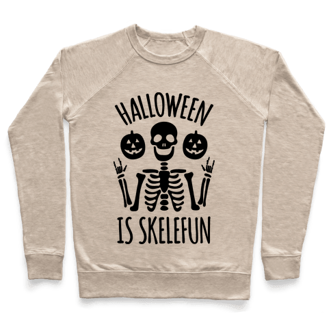 Halloween Is SkeleFUN Pullover