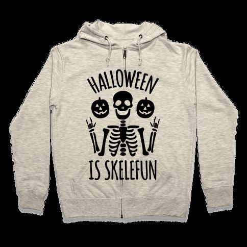 Halloween Is SkeleFUN Zip Hoodie