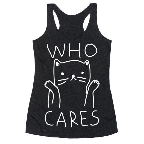 Who Cares Cat Racerback Tank Top