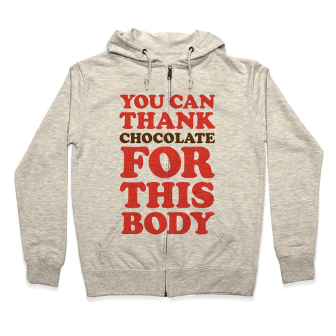 You Can Thank Chocolate For This Body Zip Hoodie