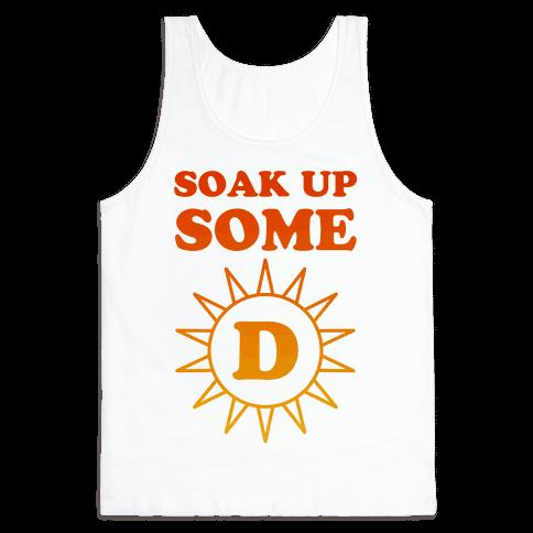 Soak Up Some D Tank Top