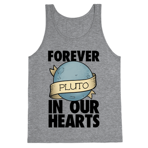 Pluto: Forever in our Hearts Tank Top