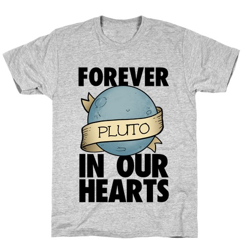 Pluto: Forever in our Hearts T-Shirt