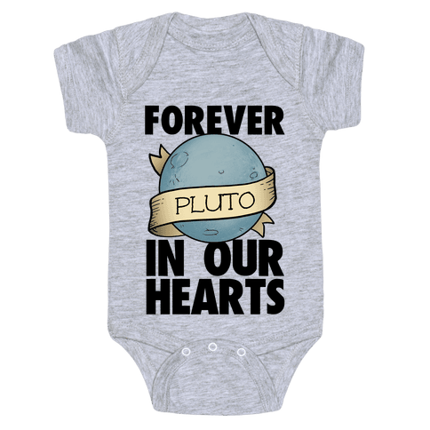 Pluto: Forever in our Hearts Baby Onesy