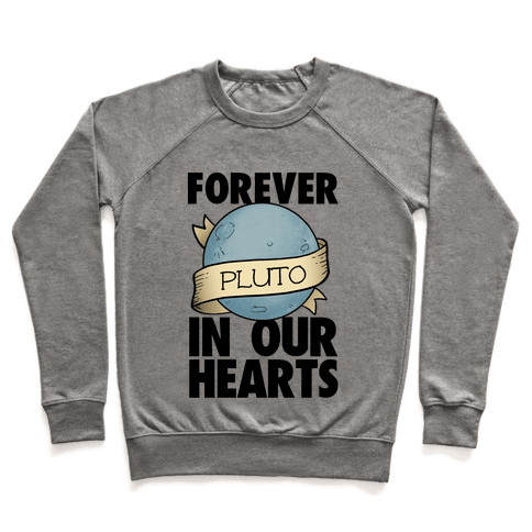 Pluto: Forever in our Hearts Pullover