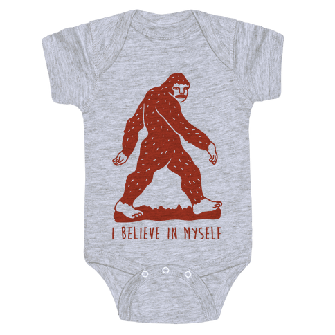I Believe In Myself Bigfoot Baby Onesy