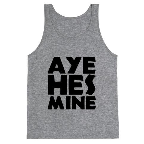 Aye He's Mine Tank Top