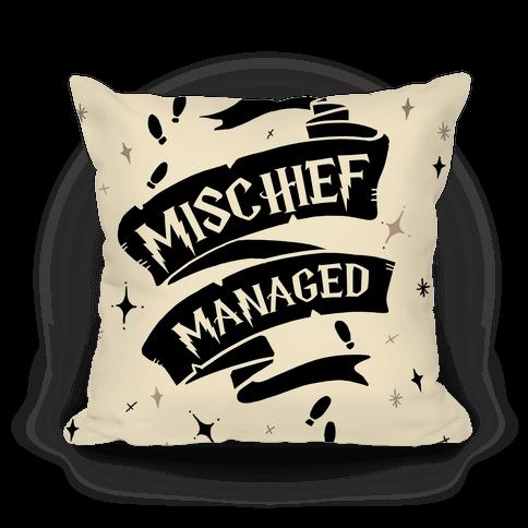 Mischief Managed Pillow