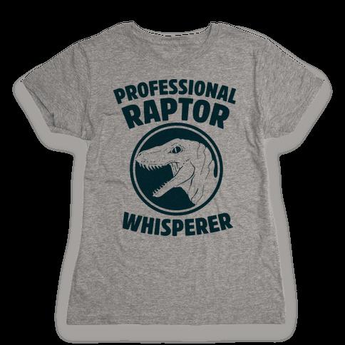 Professional Raptor Whisperer Womens T-Shirt