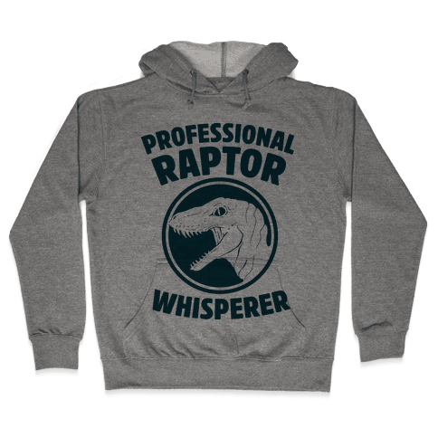 Professional Raptor Whisperer Hooded Sweatshirt