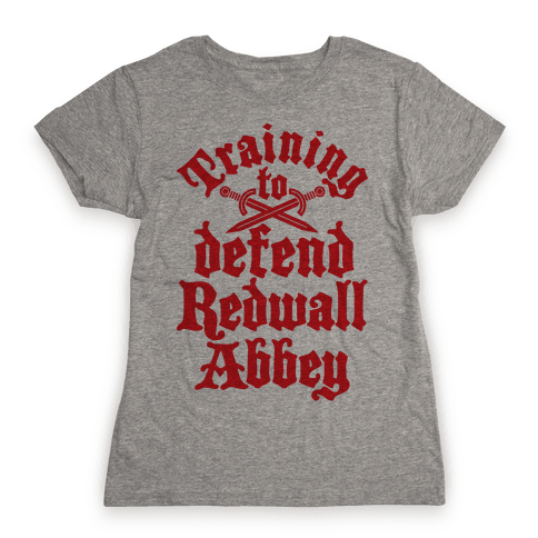 Training To Defend Redwall Abbey Womens T-Shirt