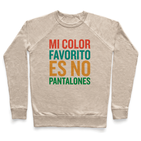 Mi Color Favorito Es No Pantalones