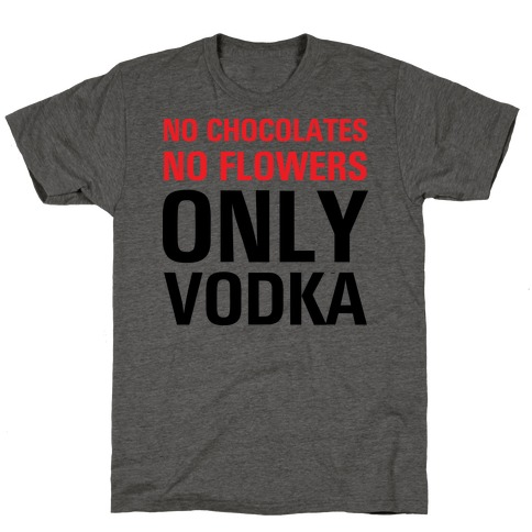 Only Vodka T-Shirt