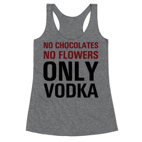 Only Vodka Racerback Tank Top