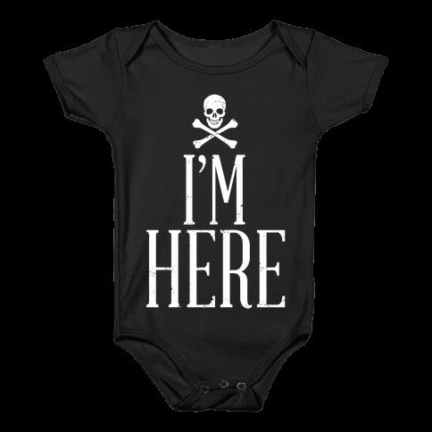 I'm Here Baby Onesy