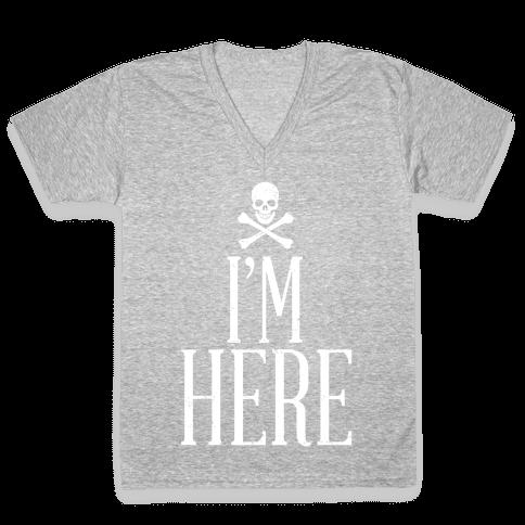 I'm Here V-Neck Tee Shirt
