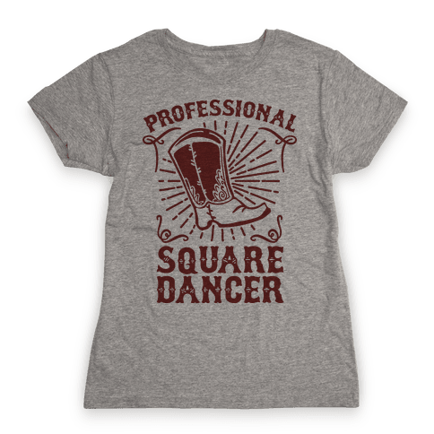 Professional Square Dancer Womens T-Shirt