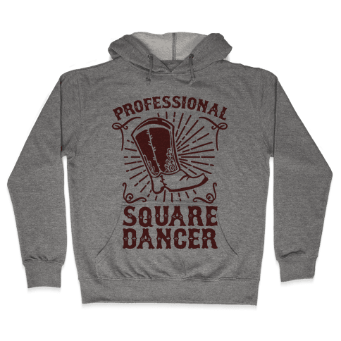 Professional Square Dancer Hooded Sweatshirt