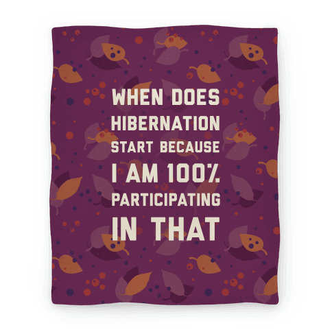 Hibernation Blanket
