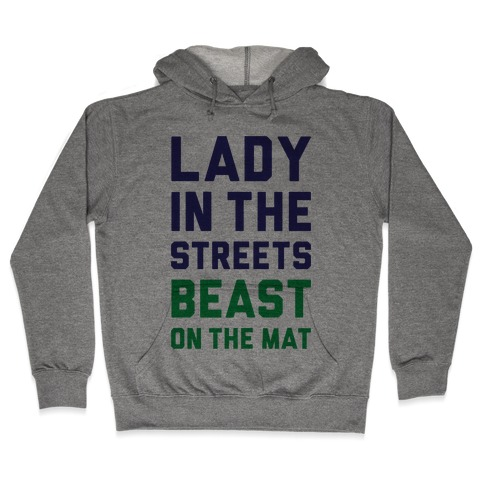 Lady In The Streets Freak On The Mat Hooded Sweatshirt
