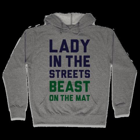 Lady In The Streets Freak On The Mat Hooded Sweatshirt
