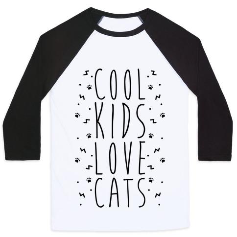 Cool Kids Love Cats Baseball Tee