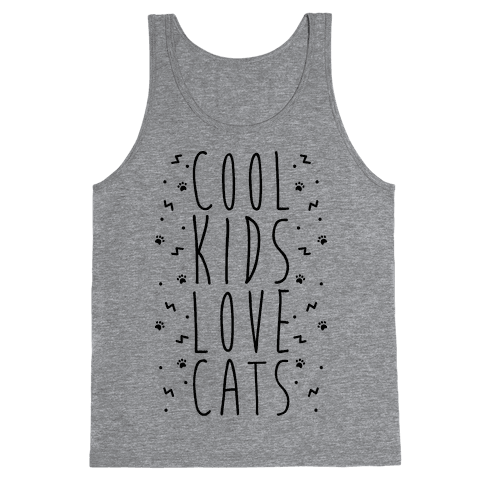 Cool Kids Love Cats Tank Top