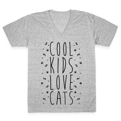 Cool Kids Love Cats V-Neck Tee Shirt