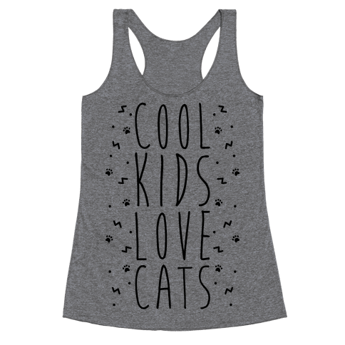 Cool Kids Love Cats Racerback Tank Top