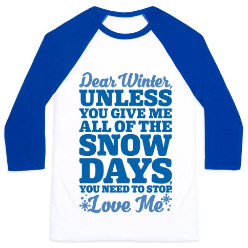 Snow Days Baseball Tee