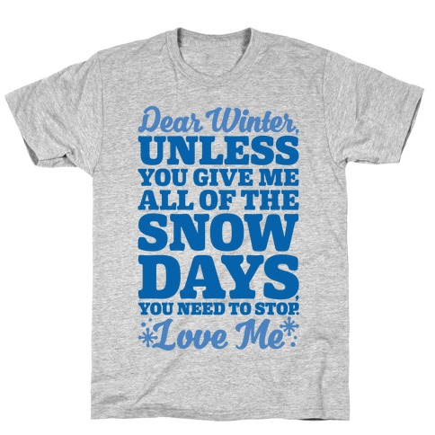 Snow Days T-Shirt