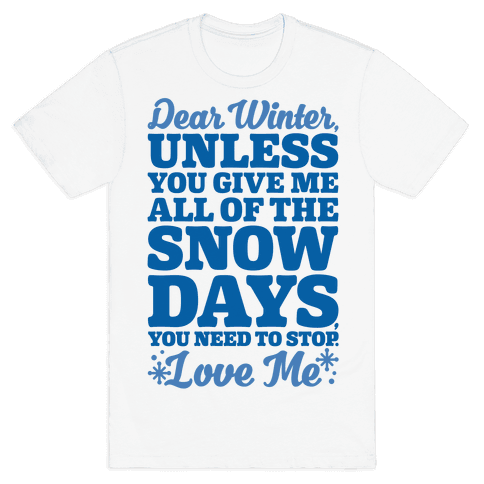 Snow Days Mens T-Shirt