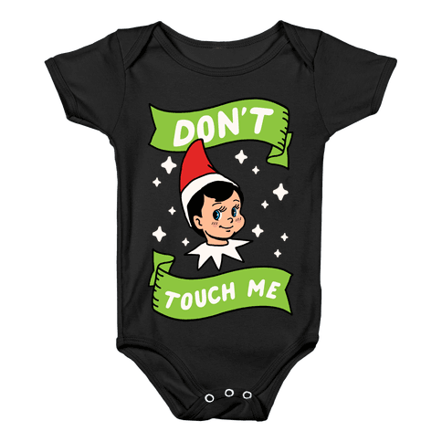 Don't Touch Me Elf Baby Onesy