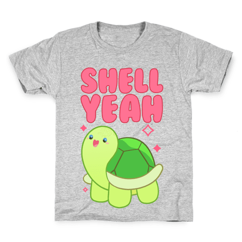 Shell Yeah Cute Turtle Kids T-Shirt