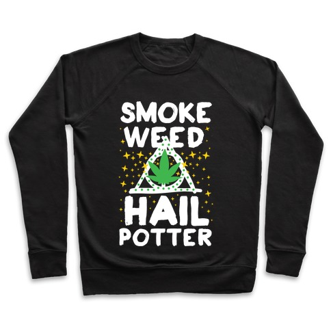 Smoke Weed Hail Potter Pullover