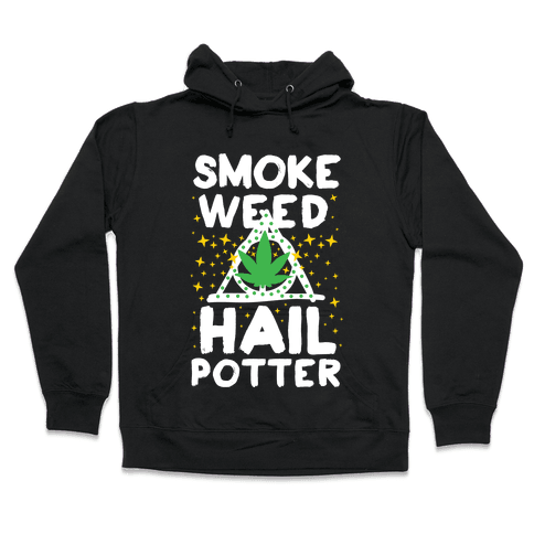 Smoke Weed Hail Potter Hooded Sweatshirt