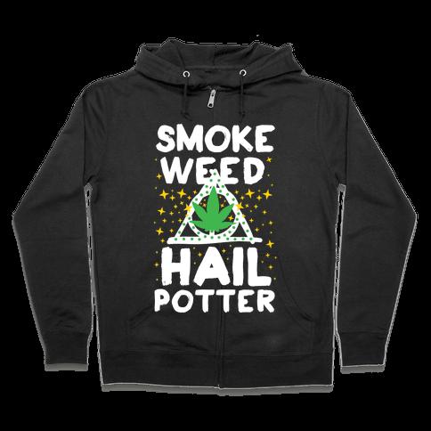 Smoke Weed Hail Potter Zip Hoodie