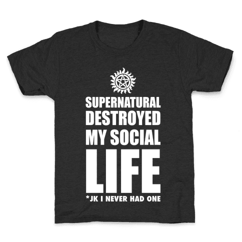 Supernatural Destroyed My Life Kids T-Shirt