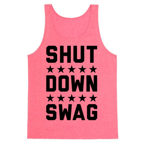 Shutdown Swag Tank Top