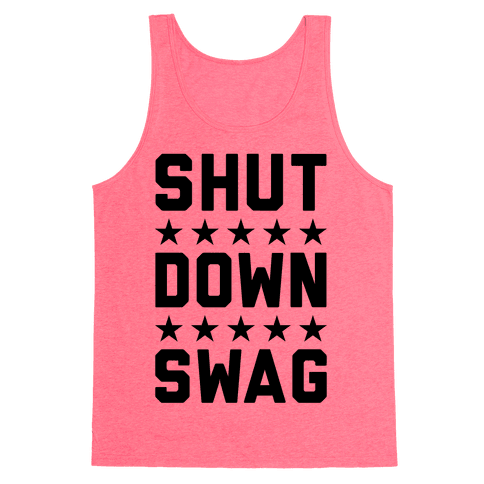 Shutdown Swag Tank Top