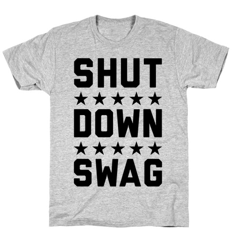Shutdown Swag T-Shirt