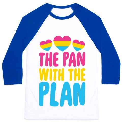 The Pan With The Plan Baseball Tee