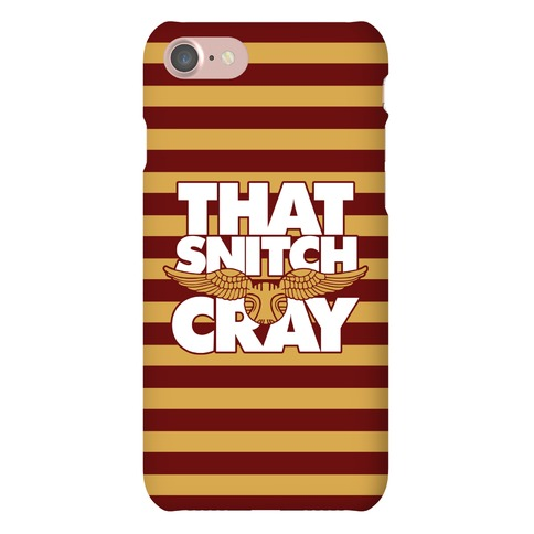 That Snitch Cray Phone Case