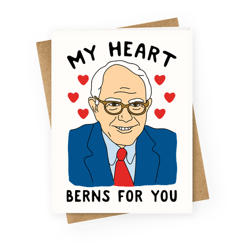 My Heart Berns For Sanders Greeting Card