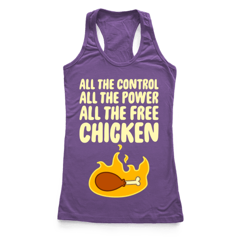 All The Free Chicken Racerback Tank Top