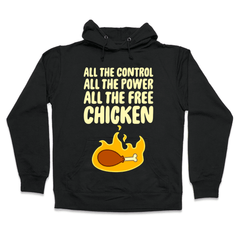 All The Free Chicken Hooded Sweatshirt
