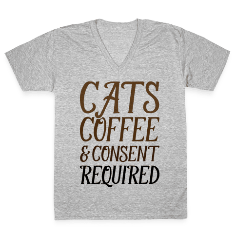 Cats Coffee And Consent Mandatory V-Neck Tee Shirt